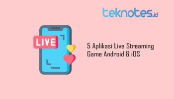 5 Aplikasi Live Streaming Game Android & iOS